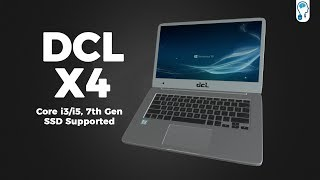 Featured | DCL X4 Unboxing and Hands on - SSD Supported Desi Laptop