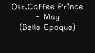 Ost.Coffee Prince - May (Belle Epoque)