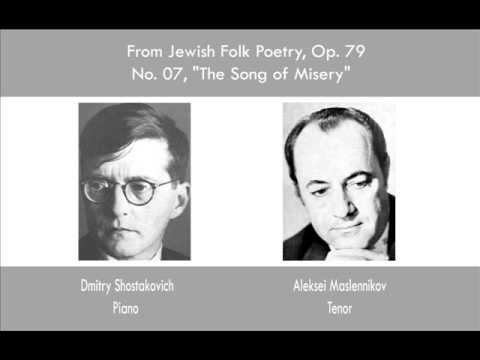 From Jewish Folk Poetry, op79, no 07 - The song of misery - Shostakovich