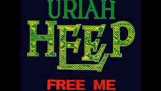 Watch Uriah Heep Free Me video