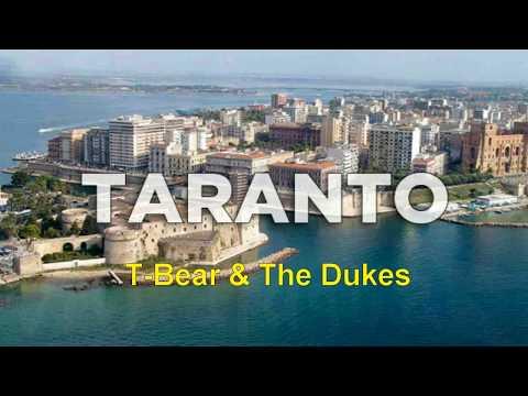 T-Bear & The Dukes - Taranto