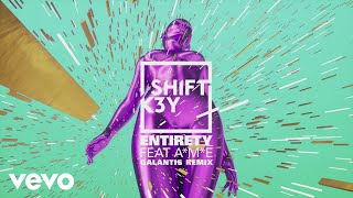 Shift K3Y - Entirety (Galantis Remix) (Audio) ft. A*M*E