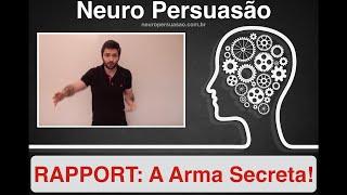 Repeat youtube video RAPPORT: A Arma Secreta | Neuro Persuasão
