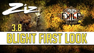 Ziz - Path of Exile: BLIGHT 3.8 Overview! TD LEAGUE?!
