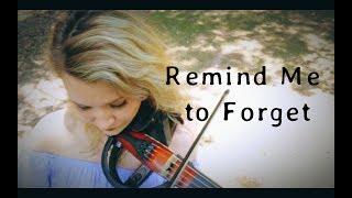 REMIND ME TO FORGET - Kygo x Miguel Violin Cover - Alfiya Glow