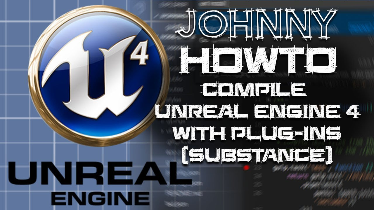 Compile Unreal Engine from Source Code with Substance Plugin & others