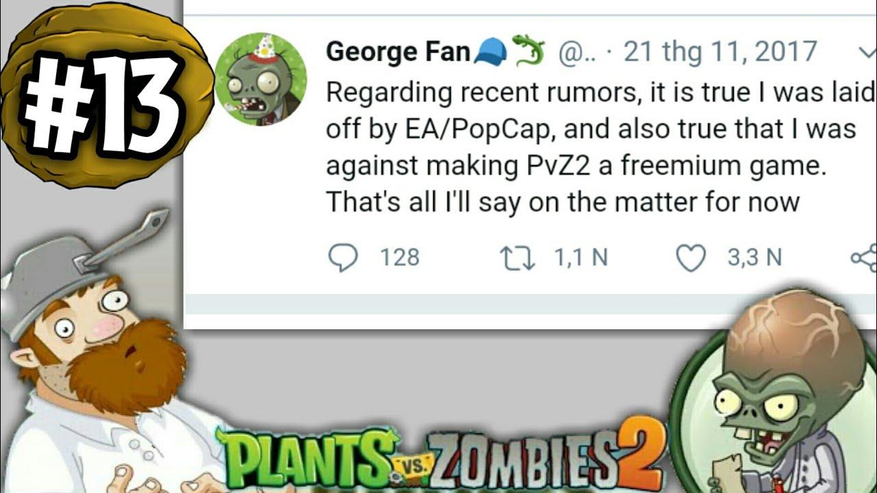 #13| Những điều có thể bạn chưa biết về PvZ 2 - George Fan bị sa thải?