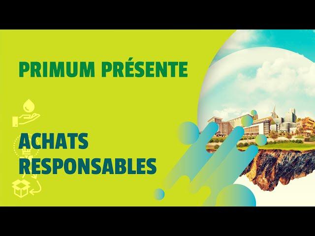 Achats responsables - Agence Primum