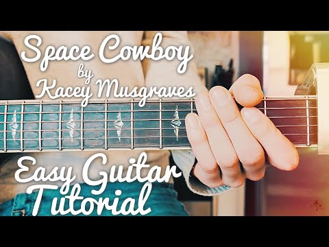 Space Cowboy Kacey Musgraves Guitar Tutorial //Space Cowboy Guitar // Lesson #420
