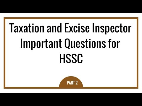 Taxation and Excise Inspector Questions for HSSC -  Excise and Taxation Department Haryana