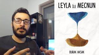 Leyla ile Mecnun'u BEĞENMEDİM (mi?) | Burak Aksak | viKİTAP Serisi 5