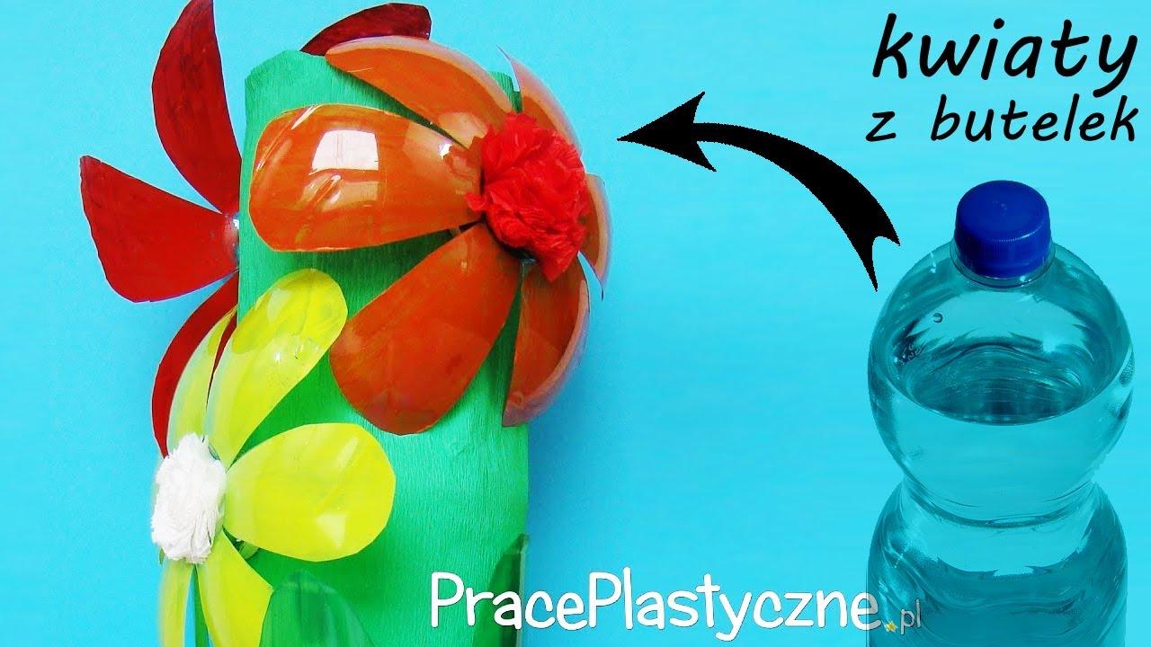 Jak Zrobic Kwiaty Z Butelek Plastikowych Youtube