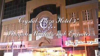 Crystal Plaza Hotel 3* Шарджа, ОАЭ(Отель Crystal Plaza Hotel 3* Шарджа, ОАЭ Новый отель Crystal Plaza расположен в самом сердце Шарджи, в пределах легкой досту..., 2015-12-21T11:10:15.000Z)
