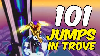 101 JUMPS in Trove