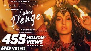 Download Chhor Denge: Parampara Tandon | Sachet-Parampara | Nora Fatehi, Ehan Bhat | Arvindr K, Bhushan Kumar