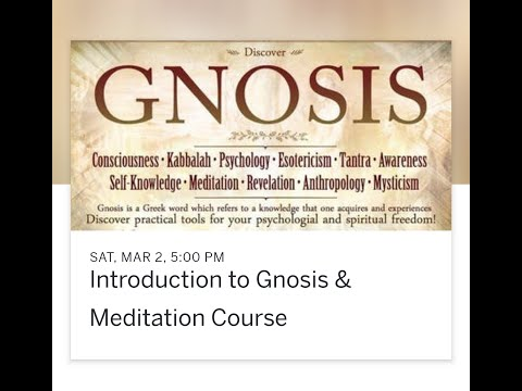 Introduction To Gnosis & Meditation