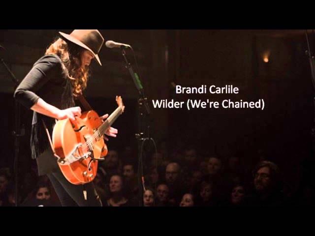 brandi-carlile-wilder-were-chained-daria-gajewska