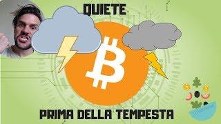 Bitcoin: la Quiete Prima della Tempesta