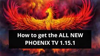 How to get the ALL NEW PHOENIX TV 1.15.1(Best Morpheus TV clone/alternative) 2019