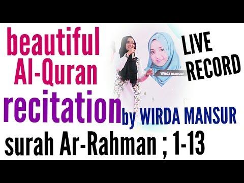 Download Lagu Wirda Mansur, QS. SURAH AR-RAHMAN : 1-13, subtitle INDONESIA تلاوة القرآن الكريم جميلة HD