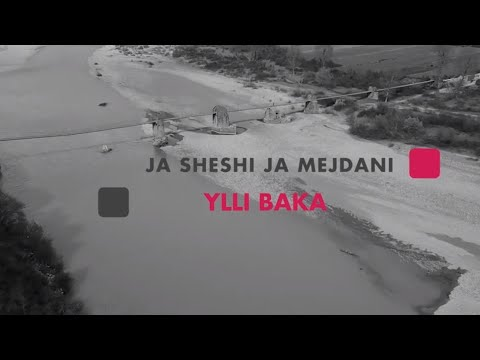 Ylli Baka - Ja sheshi ja Mejdani (Official Video HD)