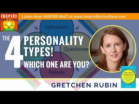🌟GRETCHEN RUBIN: The 4 Personality Types –Which One Are You? Rebel? Obliger?... The Four Tendencies