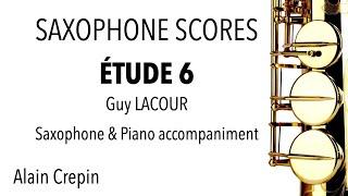 ÉTUDE 6 – Guy LACOUR – Saxophone & Piano accompaniment