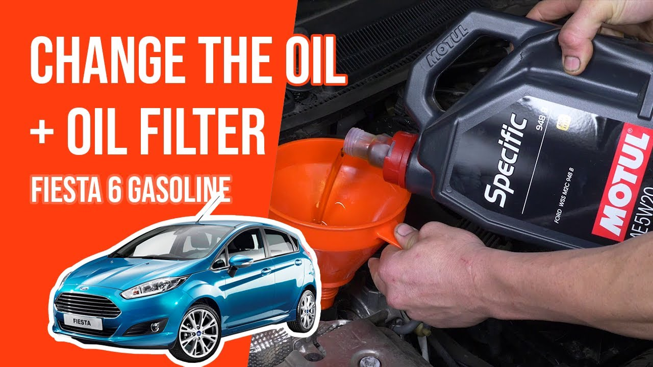 Change The Oil And The Oil Filter Fiesta 6 1 0 Ecoboost Youtube