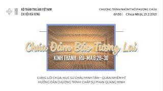 HTTL HÒA HƯNG - Chương trình thờ phượng Chúa - 21/02/2021