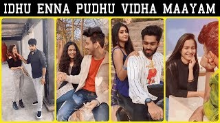 Idhu Enna Pudhu Vidha Maayam Latest Couple Beautiful Romantic Tik Tok - Mugen Rao