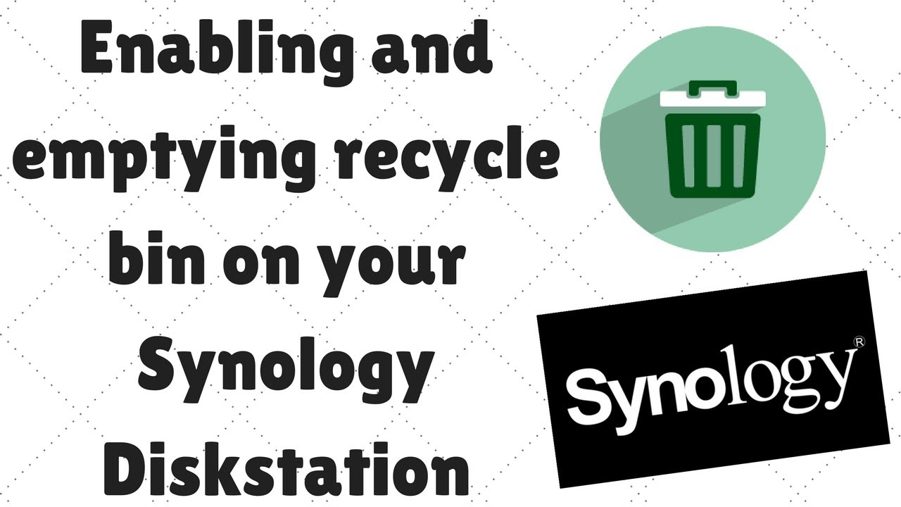 Enabling and emptying recycle bin on your Synology Diskstation