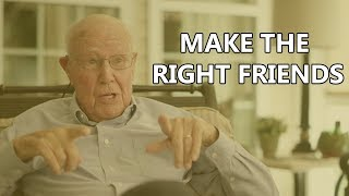 Advice from a Knight | Make the Right Friends