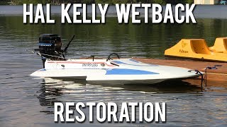Hal Kelly Wetback Hydroplane Restoration