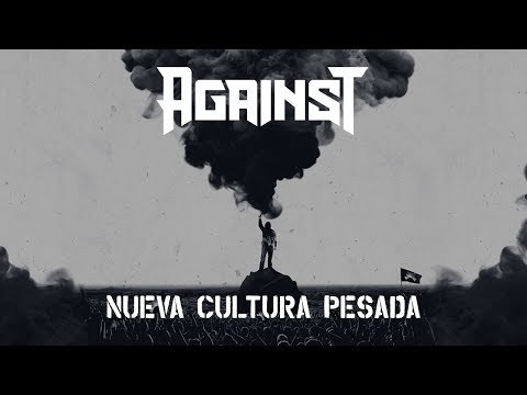 AGAINST - Nueva Cultura Pesada [Full Album]