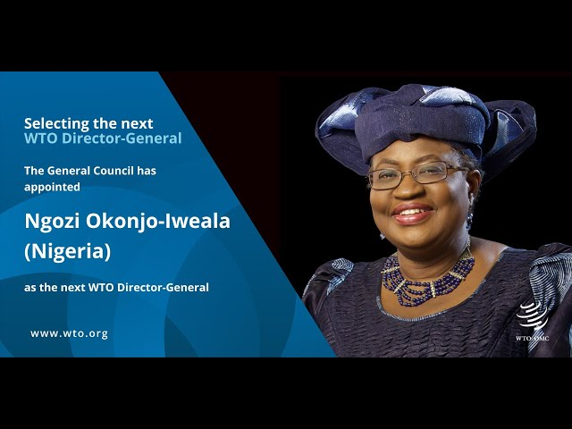 Meet Dr. Ngozi Okonjo-Iweala of Nigeria, the next Director-General of the WTO.