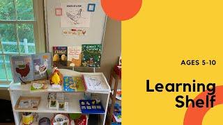 Learning Shelf ages 5-10 Homeschool: June 2021