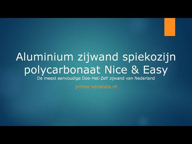 Opmeetinstructie Aluminium zijwand spie polycarbonaat Nice & Easy