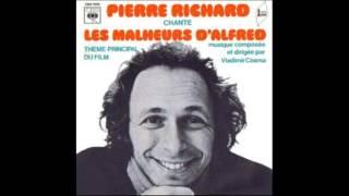 les malheurs d'alfred  ( chante par pierre richard 1972
