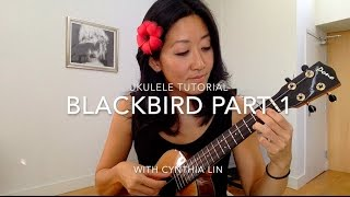 Blackbird Part 1 // Beatles Ukulele Tutorial