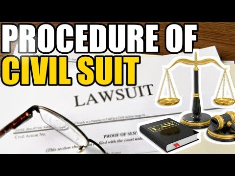 Procedure of CIVIL SUIT.