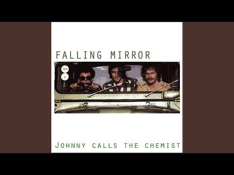 Johnny calls the Chemist