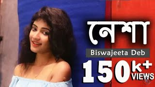 Nesha___Arman_Alif___Biswajeeta_Deb___Female_Version___New_Bengali_Song_2018