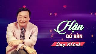 Hận Đồ Bàn - Duy Khánh - Huyền Thoại Nhạc Vàng Hải Ngoại