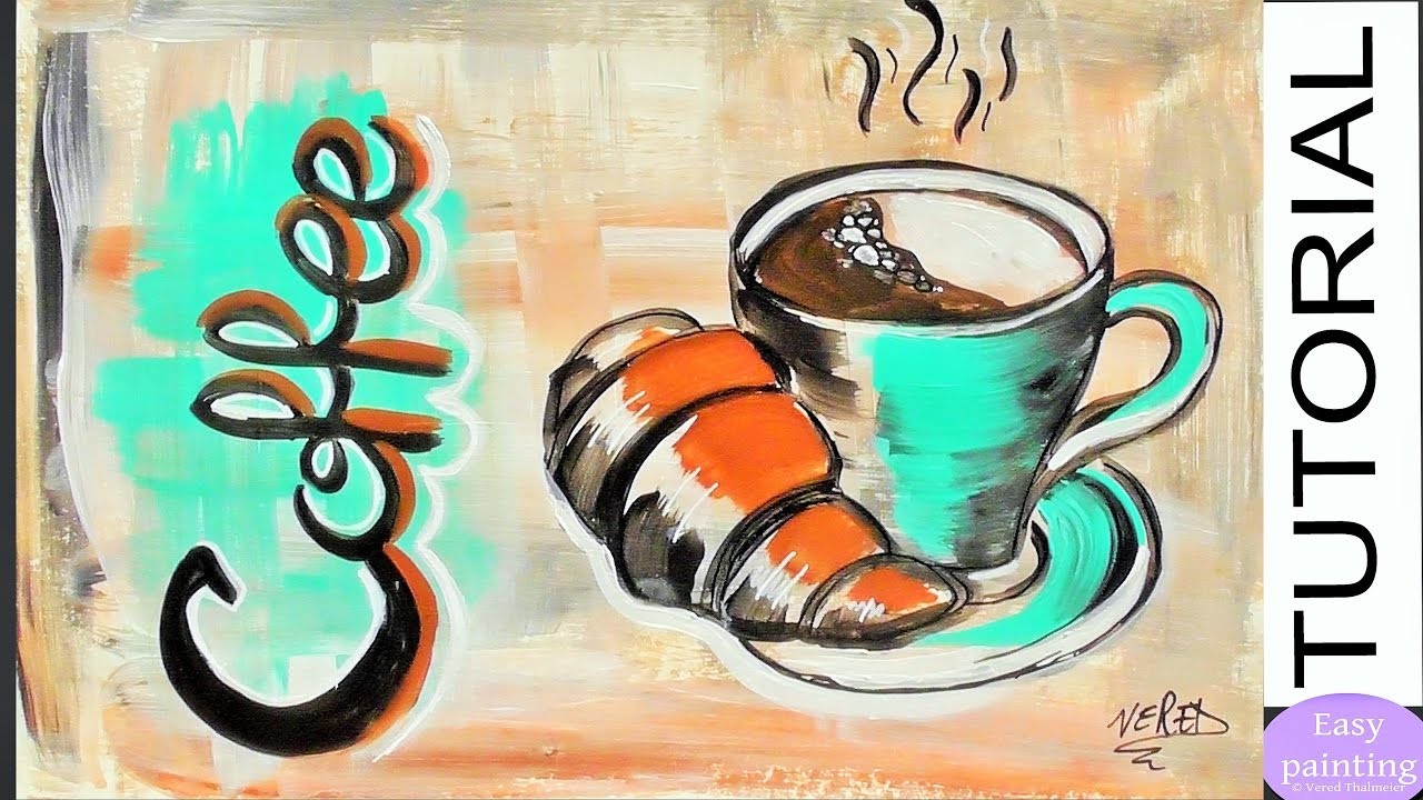 How To Paint Coffee Cup With Croissaint Kitchen Art Step By Step Tutorial Acyrlic Painting