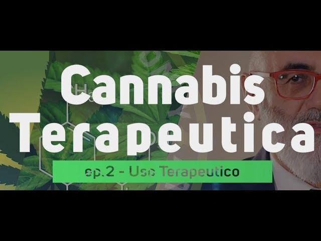 Cannabis Terapeutica - Dr Marco Bertolotto ep.02