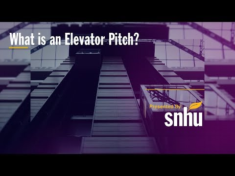 What is an Elevator Pitch - Examples for Students | SNHU