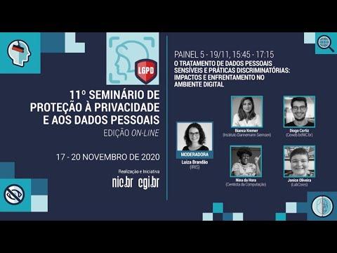[11° Seminário de Privacidade] O tratamento de dados pessoais sensíveis e práticas discriminatórias