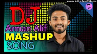 Arman Alif Mashup (HARD Bass Mix) DJ Sumon