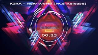KIRA - New World [NCS Release]
