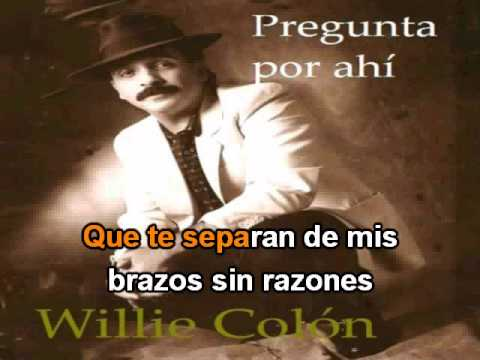 Willi Colon - Pregunta por ahi - Demo - Karaoke